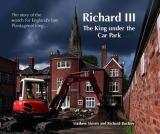 Richard III -  The King under the Car Park